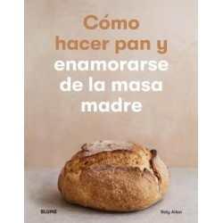 Cómo hacer pan y enamorarse...