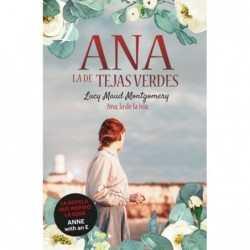 Ana, la de Tejas Verdes 3....